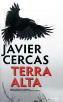 Couverture du livre « Terra Alta » de Javier Cercas aux éditions Actes Sud