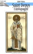 Couverture du livre « Saint Denys l'aréopagite » de Vidieu aux éditions Du Paraclet