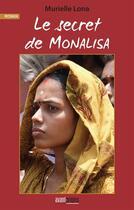 Couverture du livre « Le secret de Monalisa » de Murielle Lona aux éditions Avant-propos