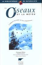 Couverture du livre « Oiseaux Et La Meteo (Les) » de Elkins Norman aux éditions Delachaux & Niestle