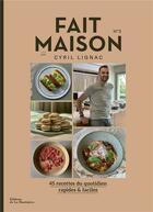 Couverture du livre « Fait maison n.3 ,par Cyril Lignac » de Cyril Lignac aux éditions La Martiniere