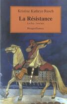 Couverture du livre « Les fey t.8 ; la résistance » de Kristine-Kathryn Rusch aux éditions Rivages