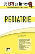 Couverture du livre « Ue ecn en fiches pediatrie » de Bodard aux éditions Vernazobres Grego
