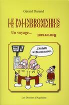 Couverture du livre « Le palindromnibus ; un voyage... renversant » de Gerard Durand aux éditions Dossiers D'aquitaine