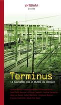 Couverture du livre « Terminus » de Collectif aux éditions Antidata