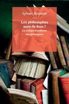 Couverture du livre « Les philosophes sont-ils fous ? la critique freudienne des philosophes » de Sylvain Bosselet aux éditions Mimesis