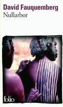 Couverture du livre « Nullarbor » de David Fauquemberg aux éditions Gallimard