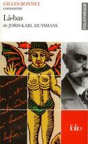 Couverture du livre « La-bas de huysmans » de Gilles Bonnet aux éditions Gallimard