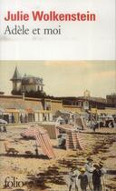 Couverture du livre « Adèle et moi » de Julie Wolkenstein aux éditions Gallimard