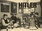 Couverture du livre « Hitler dans mon salon ; photos privées d'Allemagne 1933 à 1945 » de Riss aux éditions Les Echappes