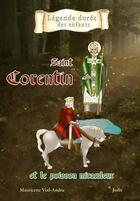 Couverture du livre « Saint-Corentin (VIe siècle) et le poisson miraculeux » de Mauricette Vial-Andru aux éditions Saint Jude