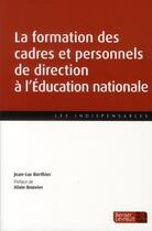 Couverture du livre « Cadres scolaires ; former, se former » de Jean-Luc Berthier aux éditions Berger-levrault