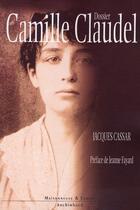 Couverture du livre « Dossier Camille Claudel » de Cassar J aux éditions Maisonneuve Larose
