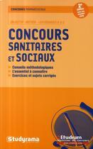 Couverture du livre « Concours sanitaires et sociaux (2e édition) » de Collectif aux éditions Studyrama