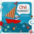 Couverture du livre « Ohé matelot ! » de Gaelle Vervelle-Berthelet et Ingrid Chabbert aux éditions Beluga