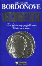 Couverture du livre « Vercingétorix » de Georges Bordonove aux éditions Pygmalion