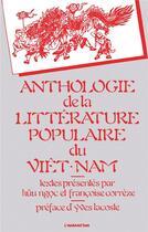 Couverture du livre « Anthologie de la littérature populaire du Viet-Nam » de Huu Nogoc et Francoise Correze aux éditions L'harmattan