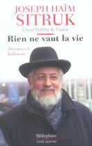 Couverture du livre « Rien Ne Vaut La Vie » de Joseph Haim Sitruk aux éditions Bibliophane-daniel Radford
