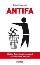 Couverture du livre « Antifa » de Oskar Freysinge aux éditions Tatamis