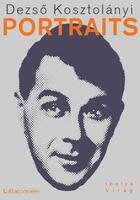 Couverture du livre « Portraits » de Dezso Kosztolanyi aux éditions La Baconniere