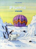 Couverture du livre « Plume s'envole (édition 2008) » de Hans De Beer aux éditions Nord-sud