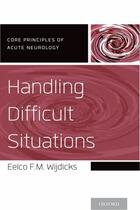 Couverture du livre « Handling Difficult Situations » de Wijdicks Eelco F M aux éditions Oxford University Press Usa
