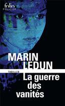 Couverture du livre « La guerre des vanités » de Marin Ledun aux éditions Gallimard