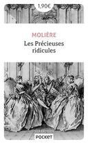 Couverture du livre « Les précieuses ridicules » de Moliere et Jean-Baptiste Poquelin aux éditions Pocket