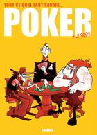Couverture du livre « Tout ce qu'il faut savoir sur le poker et le reste » de Nicolas Digard et Jean-Paul Krassinsky et Benjamin Richard aux éditions Carabas