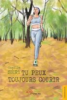 Couverture du livre « Tu peux toujours courir » de Sery Camille aux éditions Jets D'encre