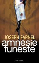 Couverture du livre « Amnésie funeste » de Joseph Farnel aux éditions Fleur Sauvage