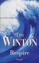 Couverture du livre « Respire » de Tim Winton aux éditions Rivages