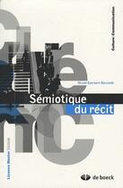 Couverture du livre « Sémiotique du récit » de Everaert-Desmedt Nic aux éditions De Boeck Superieur