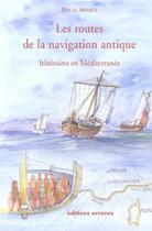 Couverture du livre « Les routes de la navigation antique » de Pascal Arnaud aux éditions Errance