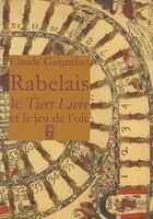 Couverture du livre « Le tiers livre et le jeu de l 'oie » de Rabelais aux éditions Lume