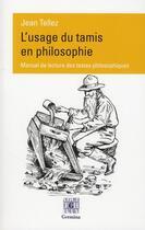 Couverture du livre « L'usage du tamis en philosophie » de Jean Tellez aux éditions Germina