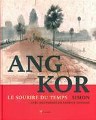 Couverture du livre « Angkor, le miracle interrompu » de Simon et Patrick Dufosse aux éditions Akinome