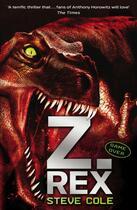 Couverture du livre « Z-Rex » de Steve Cole aux éditions Rhcb Digital