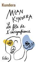 Couverture du livre « La fête de l'insignifiance » de Milan Kundera aux éditions Gallimard