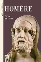 Couverture du livre « Homère » de Pierre Brunel aux éditions Puf