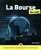 Couverture du livre « La bourse pour les nuls (5e édition) » de Gerard Horny aux éditions First