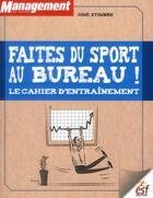 Couverture du livre « Faites du sport au bureau » de Stimbre Jose aux éditions Esf Prisma