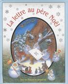Couverture du livre « La lettre au père Noël » de Ashe et Ericksson aux éditions Succes Du Livre