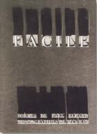 Couverture du livre « Facile » de Paul Eluard et Man Ray aux éditions Bibliotheque Des Introuvables