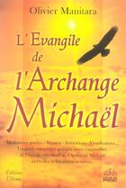 Couverture du livre « L'évangile de l'archange michaël » de Olivier Manitara aux éditions Ultima