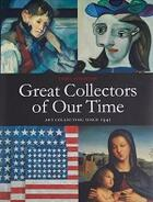 Couverture du livre « Great collectors of our time art ; collecting since 1945 » de James Stourton aux éditions Scala Gb