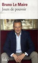 Couverture du livre « Jours de pouvoir » de Bruno Le Maire aux éditions Gallimard
