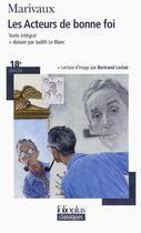 Couverture du livre « Les acteurs de bonne foi » de Pierre De Marivaux aux éditions Gallimard