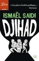 Couverture du livre « Djihad » de Ismael Saidi aux éditions J'ai Lu