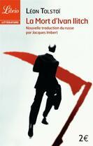 Couverture du livre « La mort d'ivan ilitch » de Leon Tolstoi aux éditions J'ai Lu